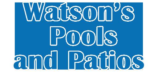 Watson's Pools & Patios